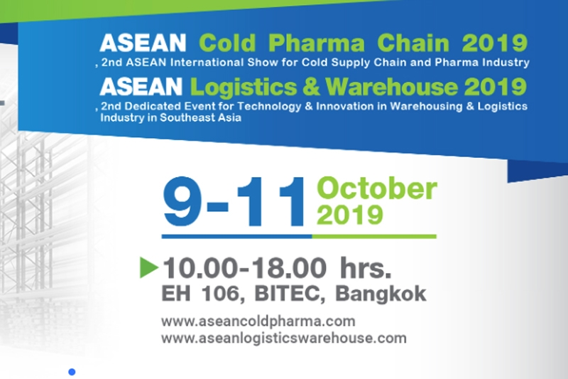 ASEAN Cold Pharma Chain 2019 / Logistics & Warehouse 2019 @ ไบเทคบางนา