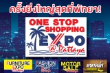 One Stop Shopping Expo 2019 @ พัทยา..